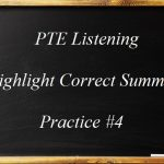 PTE Academic Listening (Highlight Correct Summary) Practice Sample 4
