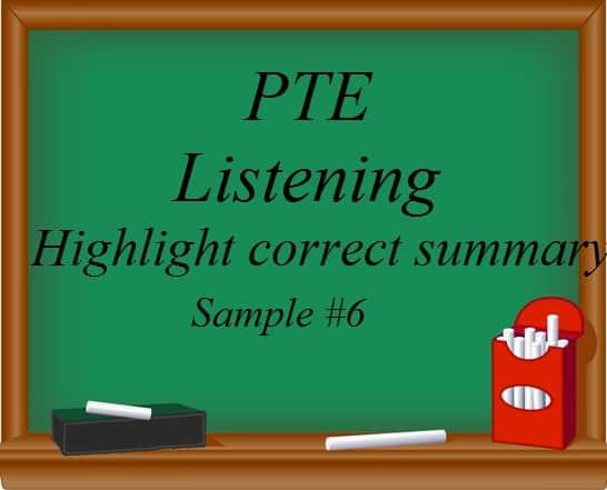 pte-academic-listening-highlight-correct-summary-practice-sample-6