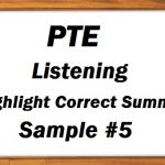 PTE Academic Listening (Highlight Correct Summary) Practice Sample 5