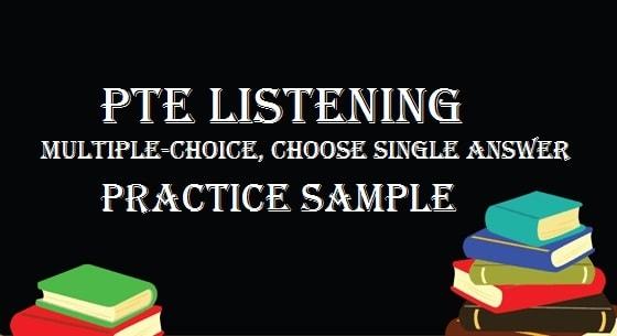pte-academic-listening-multiple-choice-choose-single-answer-practice-sample