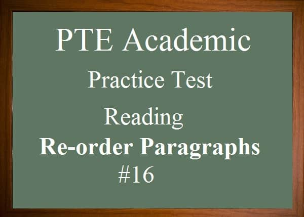 PTE Academic Practice Test 16- Reading - Re-order Paragraphs