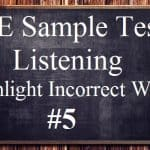 PTE Sample Test 5 – Listening – Highlight Incorrect Words