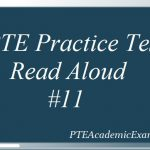 PTE Practice Test 11 – Speaking (Read Aloud) With Sample Audio