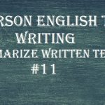 Pearson English Test 11 – Writing (Summarize Written Text)