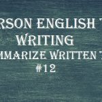 PTE Sample Test 12 – Writing (Summarize Written Text)