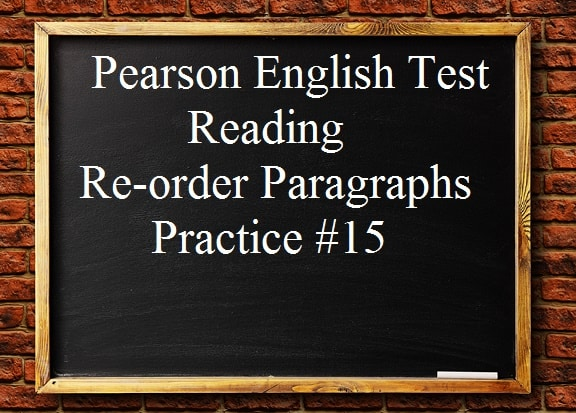 pearson-english-test-15-reading-re-order-paragraphs-free-practice