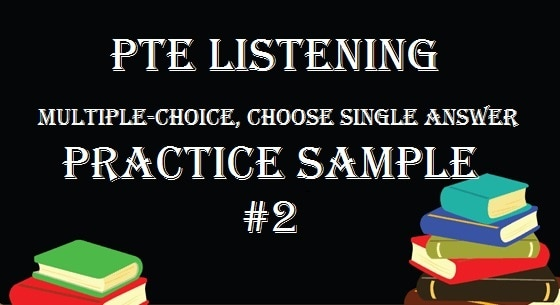 pte-academic-listening-multiple-choice-choose-single-answer-practice-sample-2