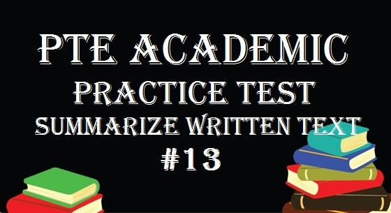 pte-academic-practice-test-13-writing-summarize-written-text