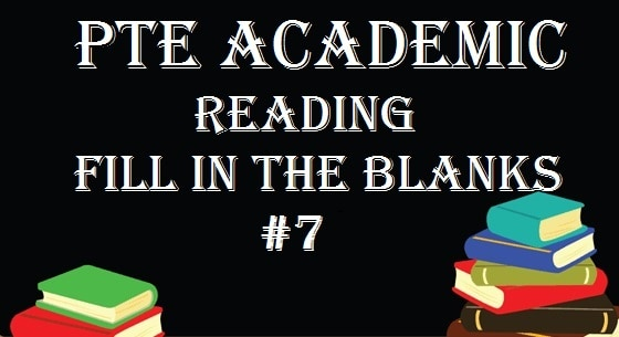 pte-academic-practice-test-7-reading-fill-blanks-free