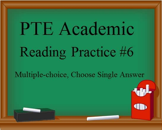 pte-academic-reading-practice-test-6-multiple-choice-choose-single-answer