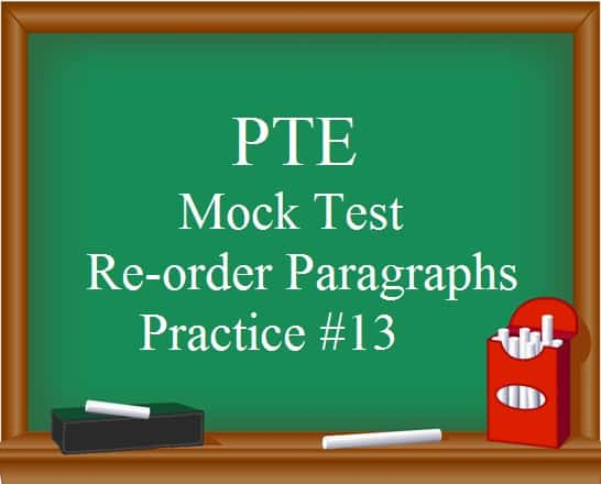 pte-mock-test-13-reading-re-order-paragraphs-free-practice