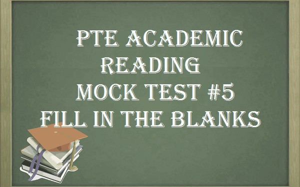 pte-mock-test-5-reading-fill-blanks-free-practice