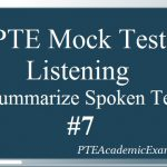 PTE Mock Test 7 – Listening (Summarize Spoken Text)