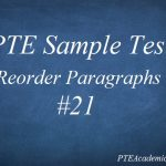 PTE Sample Test 21 – Reading (Reorder Paragraphs)