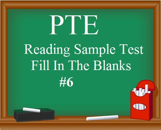 pte-sample-test-6-reading-fill-in-the-blanks-free-practice