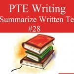 PTE Academic Writing Test 28 – Summarize Written Text