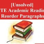 [Unsolved] PTE Academic Reading Test 28 – Reorder Paragraphs