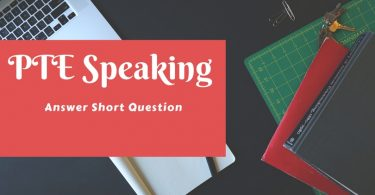 PTE Speaking Answer Short Question