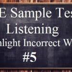 PTE Sample Test 5 – Listening – Highlight Incorrect Words