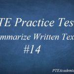 PTE Practice Test 14 – Writing (Summarize Written Text)