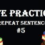PTE Practice Test 5 – Speaking (Repeat Sentence)
