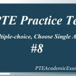 PTE Practice Test 8 – Reading (Multiple-choice, Choose Single Answer)