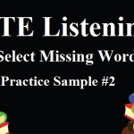 PTE Academic Listening: Select Missing Word Practice Sample 2
