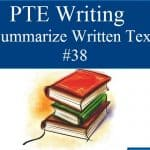 PTE Academic Writing Summarize Written Text Practice Sample 38