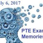 PTE Past Exam Memories – July 6, 2017