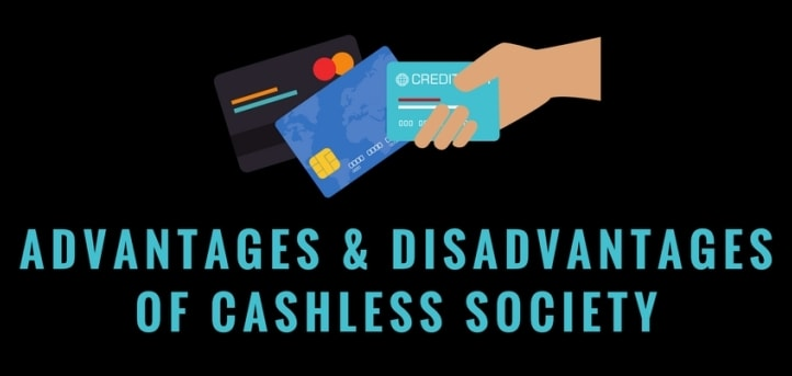 Advantages & Disadvantages Of Cashless Society